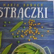 """""""Strączki"""" Maria Banach"""