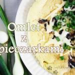Puszysty omlet z pieczarkami i serem