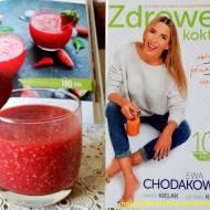 """Koktajl arbuzowy z truskawkami i recenzja książki """"Zdrowe koktajle"""" Ewy Chodakowskiej"""