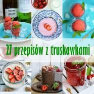 27 przepisów z truskawkami
