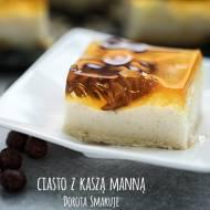 Ciasto z kaszą manną i galaretką