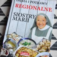 """""""Dania i potrawy regionalne Siostry Marii"""""""