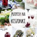 Przepisy na Kiszonki  - post dr Dąbrowskiej
