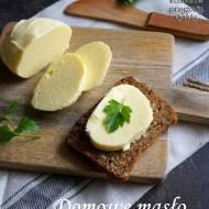 Domowe masło - jak je zrobić ?