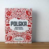 Polska. Nasza kuchnia w nowej odsłonie