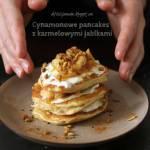 Cynamonowe pancakes z karmelowymi jabłkami