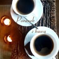 Poranek z kawą na dwa sposoby