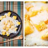 Mango sticky rice czyli ryż kleisty z mango i mlekiem kokosowym