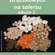 """""""Nasiona roślin strączkowych na talerzu 2."""" - podsumowanie akcji"""