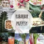 Przepisy na dania z rabarbarem