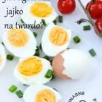 Jak ugotować jajka na twardo? Ile gotować?