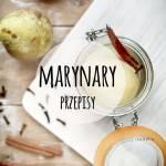 Marynaty warzywne i owocowe w słoikach - przepisy