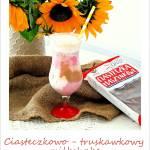 Ciasteczkowo - truskawkowy milkshake