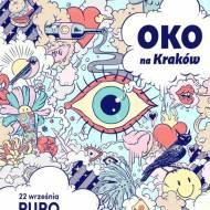 OKO na Kraków – już w tą sobotę, przyjdź !