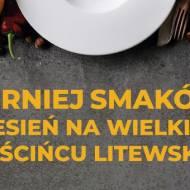 Turniej Smaków Jesień na Wielkim Gościńcu Litewskim