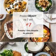 Proste obiady na 7 dni # 7 - Odbierz bezpłatny PDF!