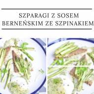 Szparagi z jajkiem w koszulce i sosem berneńskim ze szpinakiem