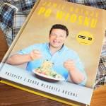 Jamie gotuje po włosku - recenzja książki Jamiego Olivera