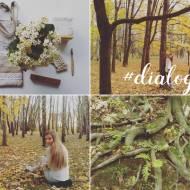 Naturalnie i zdrowo – o znalezieniu nowej pasji i leśnych wędrówkach, #dialogi z Martyną