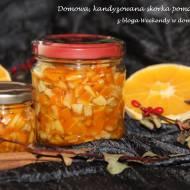 Domowa, kandyzowana skórka pomarańczowa