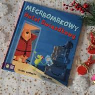 """""""Megabombkowy Hotel Gwiazdkowy"""" - recenzja"""