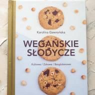 Wegańskie słodycze Karolina Gawrońska recenzja