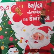 """""""Bajka obrazkowa na Święta"""" wyd. Wilga"""
