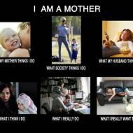 'Jestem matką'... Wszystko prawda! :)