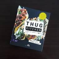 THUG KITCHEN Gotowanie bez zbędnego pieprzenia - recenzja