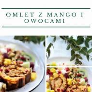 Omlet z mango i owocami