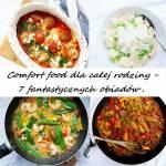 Comfort food - 7 szybkich i sycących obiadów.