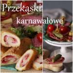 Proste i szybkie przekąski karnawałowe z salami