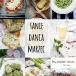 Tanie dania Marzec