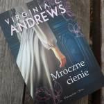 Mroczne cienie Virginia C. Andrews – recenzja
