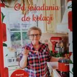"""""""Przepisy Joli- Od śniadania do kolacji"""" Jola Caputa"""
