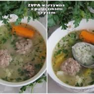 Zupa warzywna z pulpecikami i ryżem