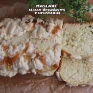 Maślane ciasto drożdżowe z kruszonką - tanie w przygotowaniu i idealne w smaku!