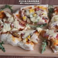 Pizza farmera - dla mięsożerców