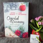 Ogród Zuzanny cz. 3 Warto walczyć o miłość