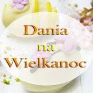 Dania wielkanocne