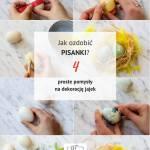 Jak ozdobić pisanki? 4 proste pomysły na pisanki z wykorzystaniem naturalnym barwników