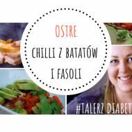 CHILLI Z BATATÓW I FASOLI Z AWOKADO I KOLENDRĄ #talerzdiabetyka