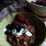 Kakaowa owsianka śniadaniowa, pyszna i zdrowa