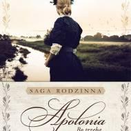 """Książki. Zapowiedź. """"Bo trzeba żyć. Apolonia"""" Ewa Szymańska"""