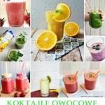 8 pomysłów na koktajle owocowe