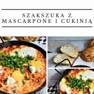 Szakszuka pomidorowa z mascarpone, mozzarellą i cukinią