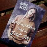 Dziewczyna taka jak ja Ginger Scott – recenzja