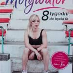 Motywator 8 tygodni do bycia fit – recenzja książki Marty Hennig