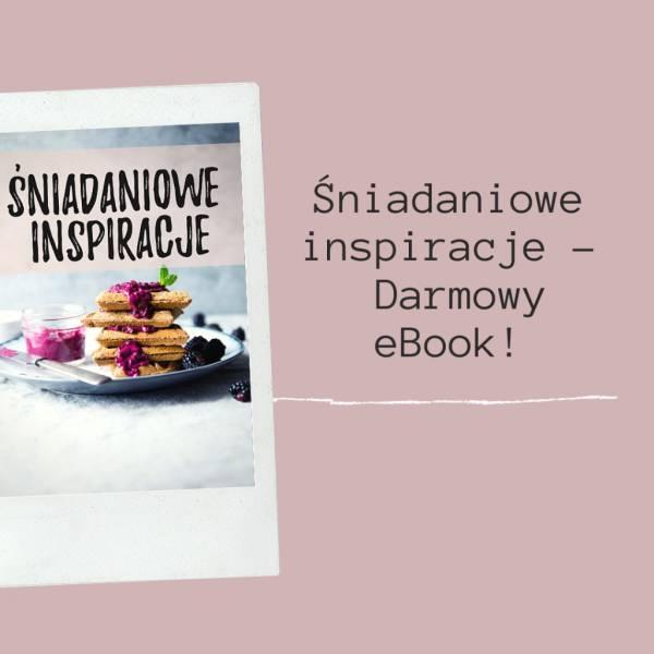 Śniadaniowe inspiracje – Darmowy eBook!