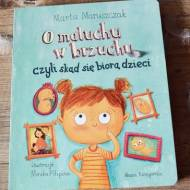 O maluchu w brzuchu, czyli skąd się biorą dzieci... - Marta Maruszczak, Recenzja książki.
